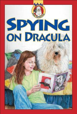 Image for Spying on Dracula (Sam: Dog Detective)