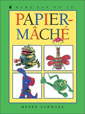 Papier-Mache (Kids Can Do It), Schwarz, Renee