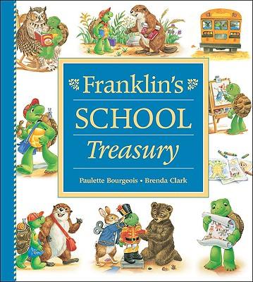 Franklin's School Treasury, Bourgeois, Paulette; Clark, Brenda