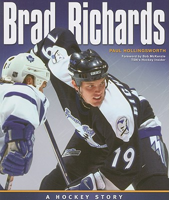 Image for Brad Richards: A Hockey Story