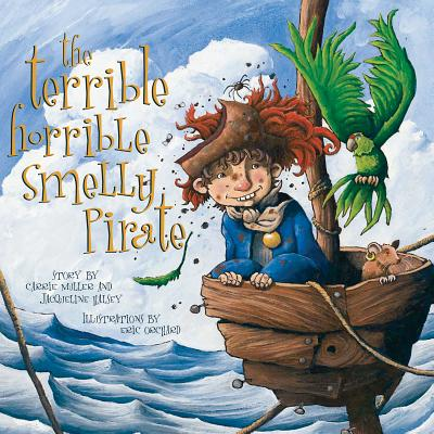 Image for The Terrible, Horrible, Smelly Pirate