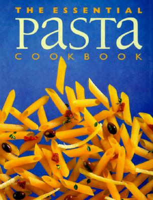 Image for The Essential Pasta Cookbook