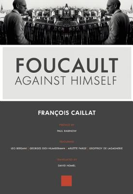 Image for Foucault Against Himself