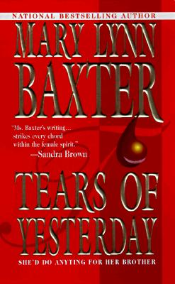 Tears Of Yesterday, Mary Lynn Baxter