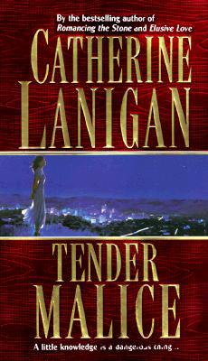 Tender Malice, CATHERINE LANIGAN
