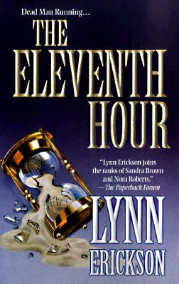 Eleventh Hour, ERICKSON