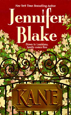 Image for Kane (Blake, Jennifer, Louisiana Gentlemen Series.)