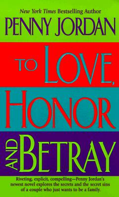 Image for To Love, Honor and Betray