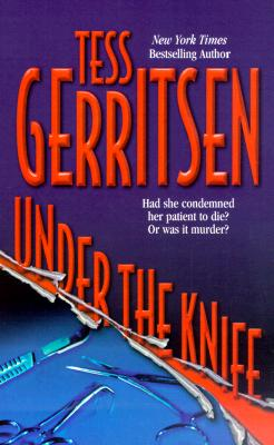 Under The Knife, Gerritsen