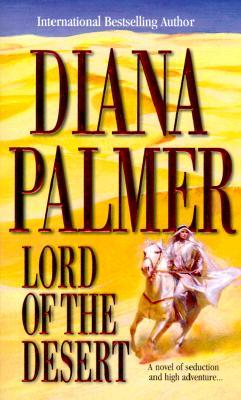 Lord Of The Desert (Mira), DIANA PALMER