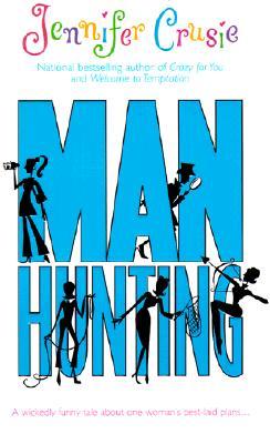 Manhunting (Mira), Jennifer Crusie