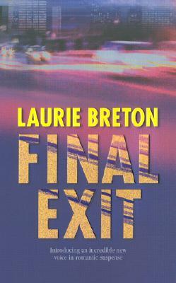 Final Exit, LAURIE BRETON