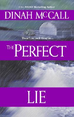 The Perfect Lie, DINAH MCCALL, SHARON SALA