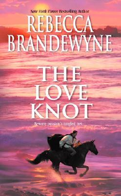 Love Knot, REBECCA BRANDEWYNE
