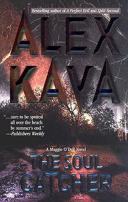 """Soul Catcher, The"", ""Kava, Alex"""