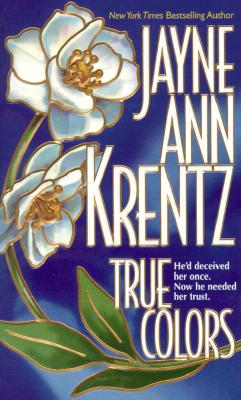 True Colors, Krentz, Jayne Ann