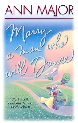 Image for Marry A Man Who Will Dance