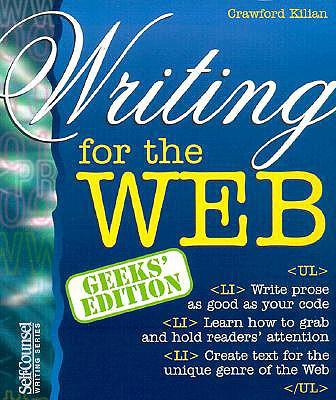 Writing for the Web (Geeks' Edition), Kilian, Crawford