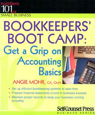 Image for Bookkeepers' Boot Camp: Get a Grip on Accounting Basics