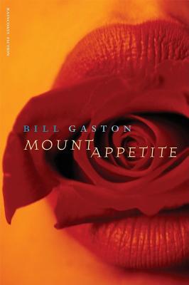Mount Appetite, Gaston, Bill