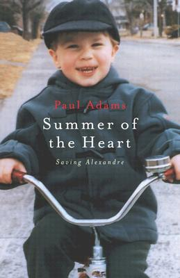 Image for Summer of the Heart: Saving Alexandre