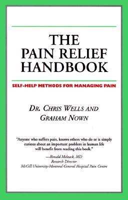 Image for The Pain Relief Handbook: Self-Health Methods for Managing Pain (Your Personal Health)