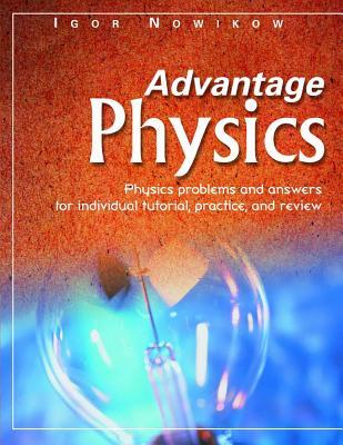 Advantage Physics (Advantage Study Guides), Nowikow, Igor
