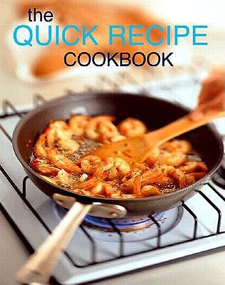 Image for The Quick Recipe Cookbook