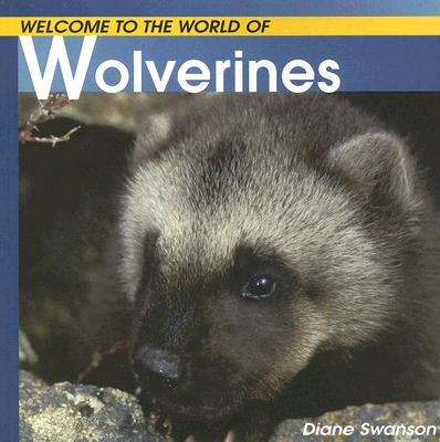 Image for Welcome to the World of Wolverines (Welcome to the World Series)