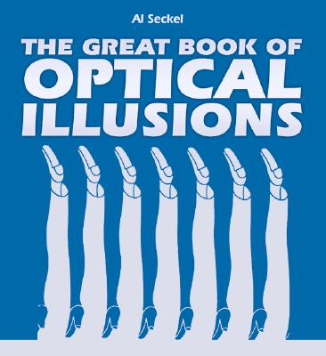 The Great Book of Optical Illusions, Seckel, al