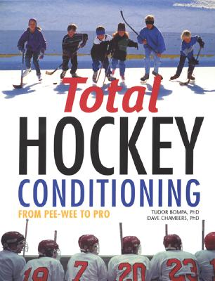 Image for Total Hockey Conditioning: From Pee Wee to Pro