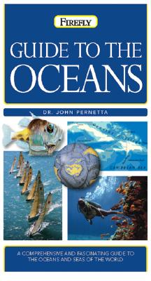 Guide to the Oceans (Firefly Pocket series), Dr. John Pernetta