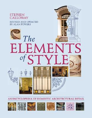 Image for The Elements of Style: An Encyclopedia of Domestic Architectural Detail