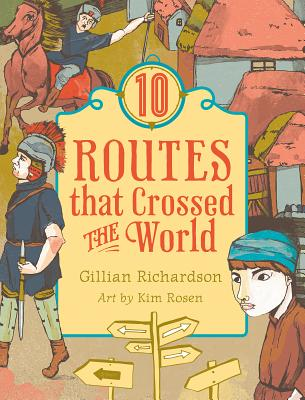 Image for 10 Routes That Crossed the World (World of Tens)