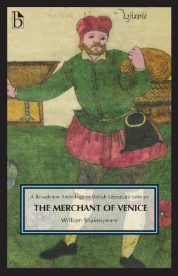 Image for The Merchant of Venice: A Broadview Anthology of British Literature Edition