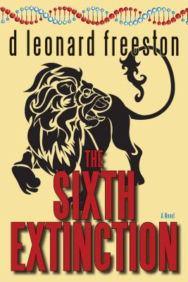 The Sixth Extinction, freeston, d leonard