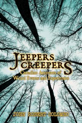 Image for Jeepers Creepers: Canadian Accounts of Weird Events and Experiences