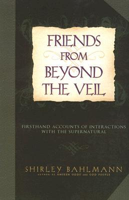 Friends from Beyond the Veil, Shirley Bahlmann