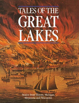 Image for Tales of the Great Lakes: Stories from Illinois, Michigan, Minnesota and Wisconsin