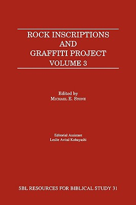 Image for Rock Inscriptions and Graffiti Project, Volume 3 (Society of Biblical Literature)