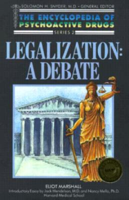 Image for Legalization: A Debate (Encyclopedia of Psychoactive Drugs, Series II)