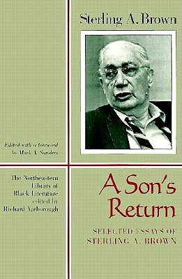 Image for A Son's Return: Selected Essays of Sterling A. Brown (New England  Library Of Black Literature)