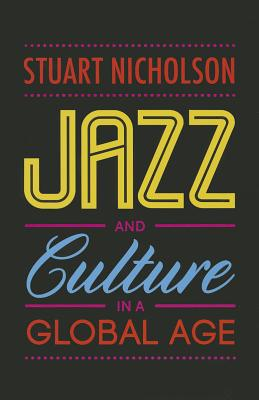 Image for Jazz and Culture in a Global Age