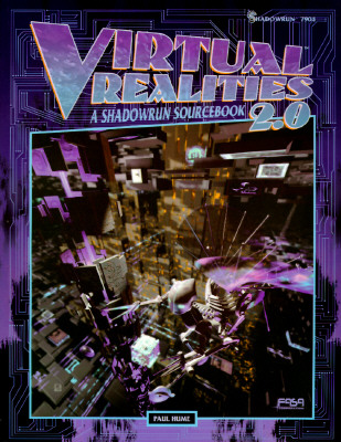 Image for Virtual Realities 2.0: A Shadowrun Sourcebook