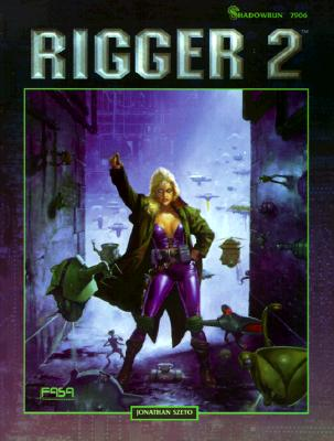 Rigger 2: A Shadowrun Sourcebook, Szeto, Jonathan