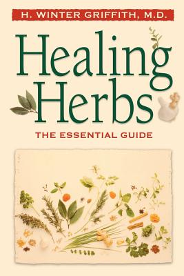 Image for Healing Herbs: The Essential Guide