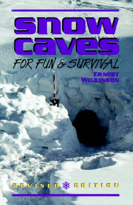 Image for Snow Caves for Fun and Survival