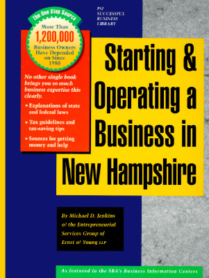 Image for Starting and Operating a Business in New Hampshire: A Step-By-Step Guide (PSI SUCCESSFUL BUSINESS LIBRARY)