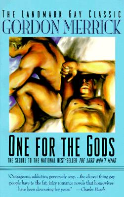 Image for ONE FOR THE GODS SEQUEL TO THE LORD WON'T MIND