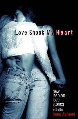 Image for Love Shook My Heart: New Lesbian Love Stories